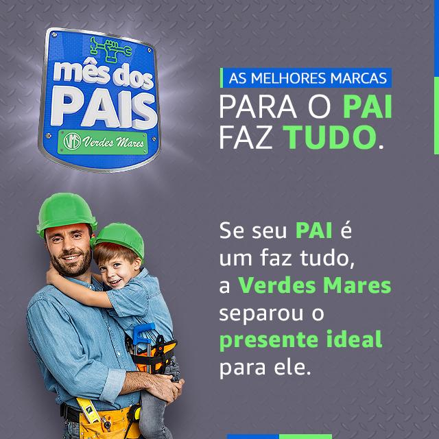Dias dos Pais - Loja Verdes Mares